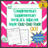 Complementary, Supplementary, Vertical and Adjacent Angle QQT (Quiz Quiz Trade)