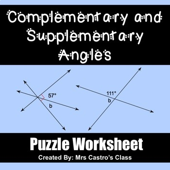 Complementary and Supplementary Angles  - Puzzle Worksheet