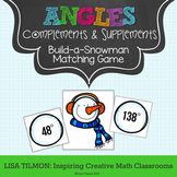 Angle Relationships: Complements and Supplements Build-a-Snowman Matching Game