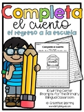 Back to School Spanish Writing - Completa el cuento - Regr