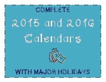 Complete 2015-2016 Calendar with Major Holidays (Editable and PDF Versions)