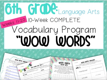 10-Week VOCAB Unit: 6th Grade