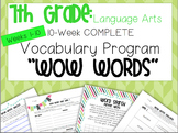 10-Week VOCAB Unit: 7th Grade