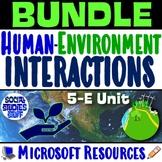 BUNDLE | Human Environment Interactions Intro Unit | Adapt & Modify Resources