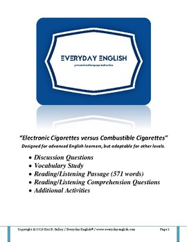 Complete Adult ESL Lesson (Electronic Cigarettes versus Combustible Cigarettes)