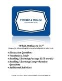 Complete Adult ESL Lesson (What Motivates Us?)