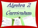 Complete Algebra 2 Curriculum including powerpoints