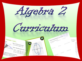 Complete Algebra 2 Curriculum including powerpoints