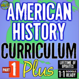 American History Curriculum | US History Part 1 PLUS | Distance Learning Ready