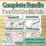 Complete Australian Curriculum Year 5&6 Health Units Bundle
