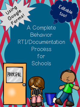 Complete Behavior RTI for Tiers 1-3 Using Google Forms {EDITABLE}