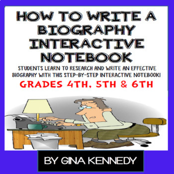 """""""How to Write a Biography"""" Interactive Notebook, Step-By-Step Guide!"""