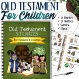 Complete Old Testament Stories (For Toddlers and Children) - INSTANT DOWNLOAD