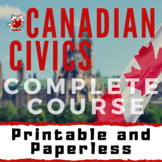 Canadian Civics Course: Complete and Creative! Printable a