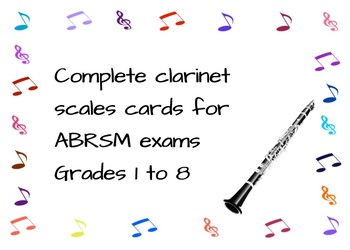 Complete Clarinet Scales Cards for ABRSM Exams Grades 1 to 8