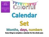 Complete Classroom Colorful Calendar Set