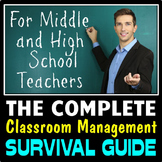 Complete Classroom Management Survival Guide for Middle School and High School
