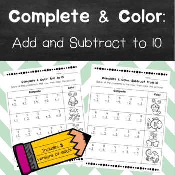 Complete & Color- Add and Subtract to 10