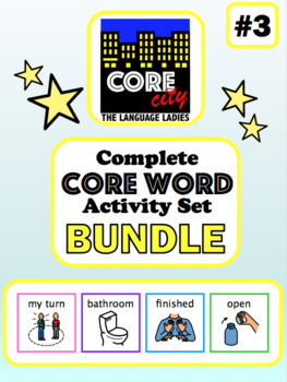 Complete Core Word Activity Set Bundle 3: MY TURN, BATHROOM, FINISHED, OPEN