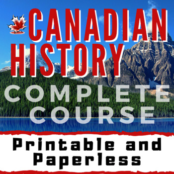 "Canadian History Course- ""A Proud Past and Promising Futur"