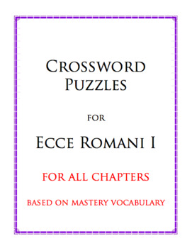 Crossword Puzzles for Ecce Romani I (All Chapters)