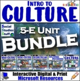 BUNDLE | Intro to Culture | FUN 5-E Unit & Resources | Dis