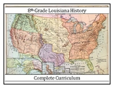 Complete Curriculum - Louisiana History - 8th Grade