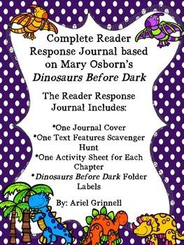 Complete Dinosaurs Before Dark Reader Response Journal
