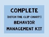 Complete [Ditch the Clip Chart!] Behavior Management Kit