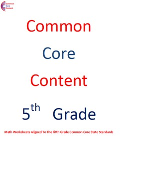 Complete Fifth Grade Common Core Math Worksheet Package All Standards