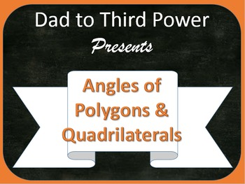 Complete Geometry Unit on Angles of Polygons and Quadrilat