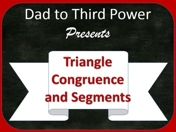 Complete Geometry Unit on Triangle Congruence and segments