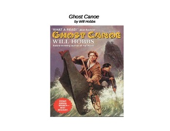 """Complete """"Ghost Canoe"""" by Will Hobbs Unit"""