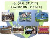Complete Global Studies PowerPoint Bundle!