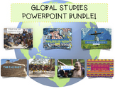 Complete Global Studies PowerPoint Bundle!