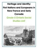 Complete Grade 5 Ontario Social Studies Inquiry-Based Unit (Heritage)