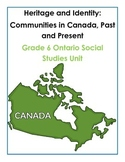 Complete Grade 6 Ontario Social Studies Inquiry-Based Unit (Heritage)