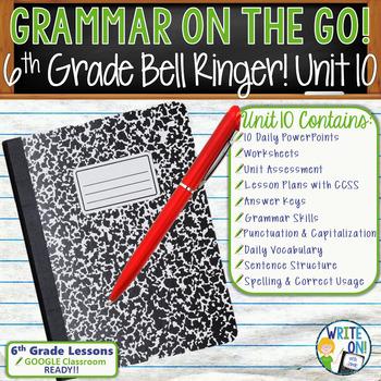 GRAMMAR & VOCABULARY PROGRAM - 6th Grade - Standards Based – Unit 10
