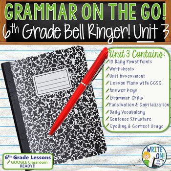 GRAMMAR & VOCABULARY PROGRAM - 6th Grade - Standards Based – Unit 3