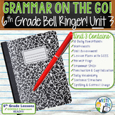 Grammar & Vocabulary Bell Ringer Usage, Mechanics, Proofreading 6th Grade Unit 3