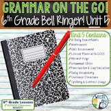 GRAMMAR & VOCABULARY PROGRAM - 6th Grade - Standards Based – Unit 5