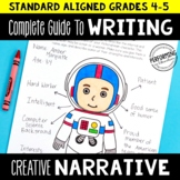 Complete Guide to Teaching Creative Narrative Writing Grades 4-5
