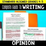 Opinion Writing Unit 4th and 5th Grade | Lesson Plans and