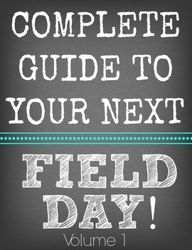 Complete Guide to Your Next Field Day Volume 1