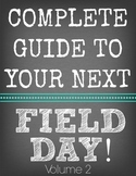 Complete Guide to Your Next Field Day Volume 2