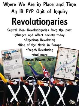 Complete IB PYP Inquiry Activities American Revolution & Other Revolts