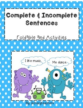 Complete & Incomplete Sentences Foldable and Activities