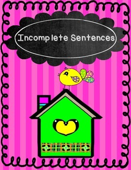 Complete & Incomplete Sentence Sort with Friendly Birds