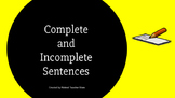 Complete & Incomplete Sentences