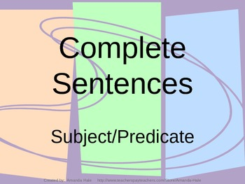 Complete & Incomplete Sentences with Subject & Predicate
